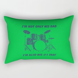 I'm Not Only His Dad Im Also Number 1 Fan Funny Drums Vintage Drummer Distressed Rectangular Pillow