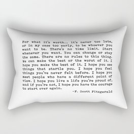 For what it's worth... F. Scott Fitzgerald Rectangular Pillow