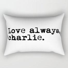 Love always, charlie. (Version 1, in black) Rectangular Pillow