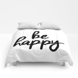 Be Happy black and white monochrome typography poster design bedroom wall art home decor Comforters
