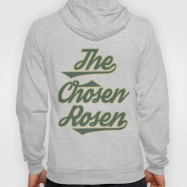 "Great Tee typography design saying ""Chosen"" and showing your the chosen one! Picked The chosen rosen Hoody"