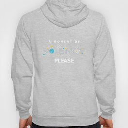 A Moment Of Science Experiment Physics Chemical Reaction Chemistry Gift Hoody