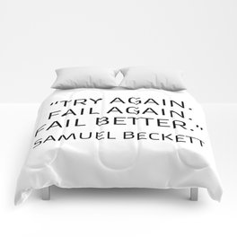 Existentialism Quotes - Try Again - Samuel Beckett Comforters