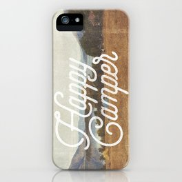 HAPPY CAMPER iPhone Case