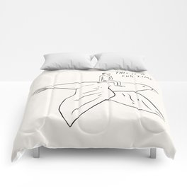 This is a fun time. Comforters