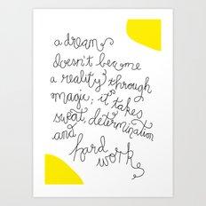 Dream and Do! Art Print