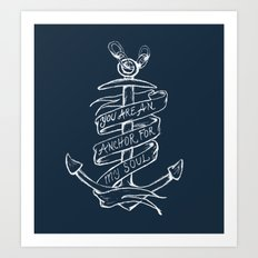 You are an anchor Art Print
