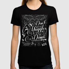 Don't let the Muggles Get You Down MEDIUM Black Womens Fitted Tee