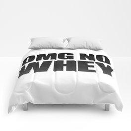 OMG No Whey Comforters