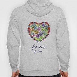 Flowers in Love #Artlove Hoody
