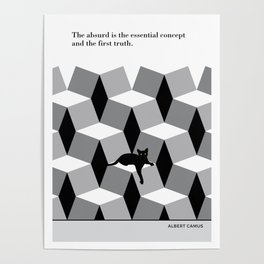 """Albert Camus  """"The absurd is the essential concept"""" cat literary quote Poster"""