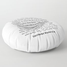 The Man In The Arena, Theodore Roosevelt, Daring Greatly Floor Pillow
