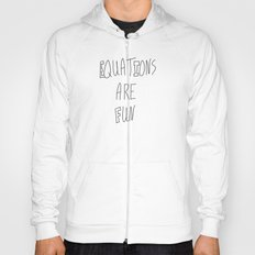 Equations Are Fun Hoody