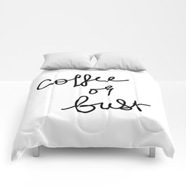 Coffee Or Bust | White Comforters