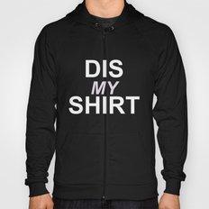Dis My Clothing Line Hoody