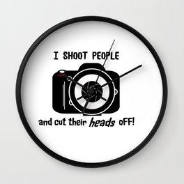 I Shoot People - Photography Fun Design Wall Clock