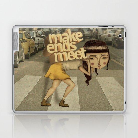 make ends meet Laptop & iPad Skin