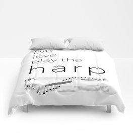 Live, love, play the harp Comforters