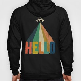 Hello I come in peace Hoody