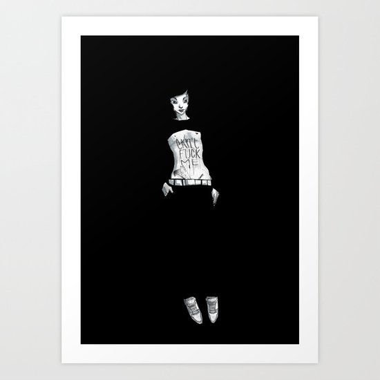 Can't Fuck Me Art Print