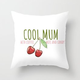 Cool Mum Throw Pillow