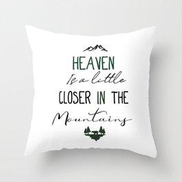 Heaven & Mountains Throw Pillow