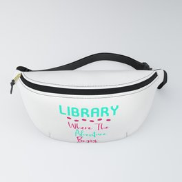 Library Where The Adventure Begins Fun Quote Fanny Pack