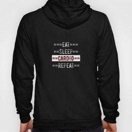 Fitness Gift - Eat Sleep Cardio Repeat  - Distressed Text Design Hoody