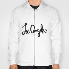 Los Angeles I love you  Hoody