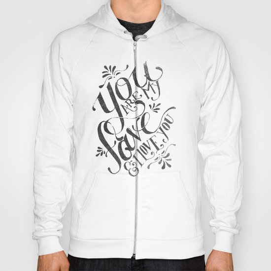 YOU ARE MY FAVE... Hoody