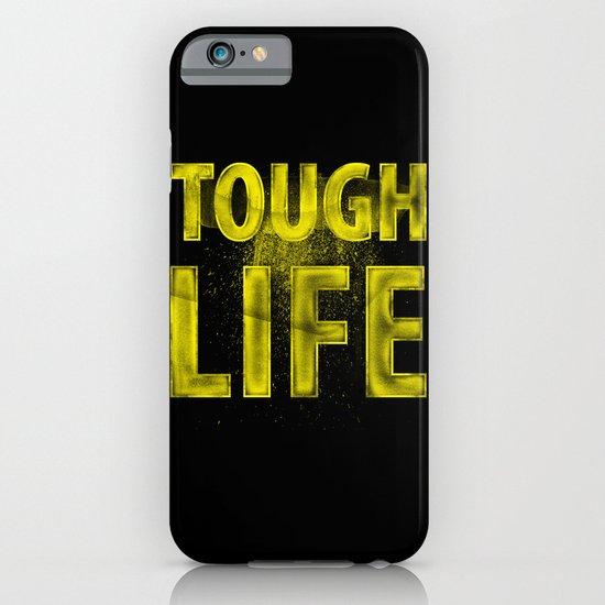 TOUGH LIFE iPhone & iPod Case