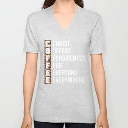Christ Offers Forgiveness For Everyone Everywhere, Coffee Abbreviation Unisex V-Neck