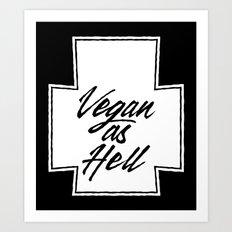 Vegan as Hell Cross Art Print