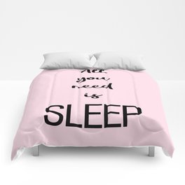 All you need is sleep Pink Comforters