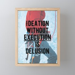 Motivational - Execute is key! Framed Mini Art Print