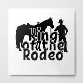 King of the Rodeo Metal Print