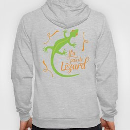 There's No Lizard Hoody