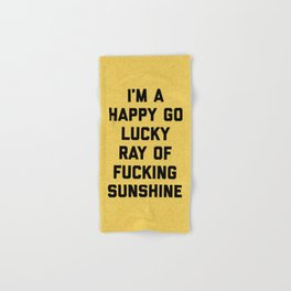 Ray Of Fucking Sunshine Funny Quote Hand & Bath Towel