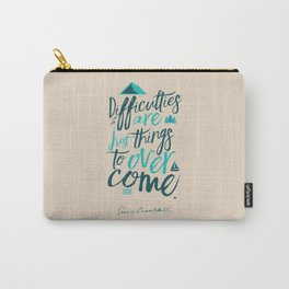 Shackleton quote on difficulties, illustration, interior design, wall decoration, positive vibes Carry-All Pouch