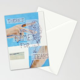 no time for tears Stationery Cards