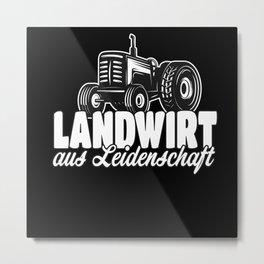 Landwirt aus Leidenschaft Metal Print