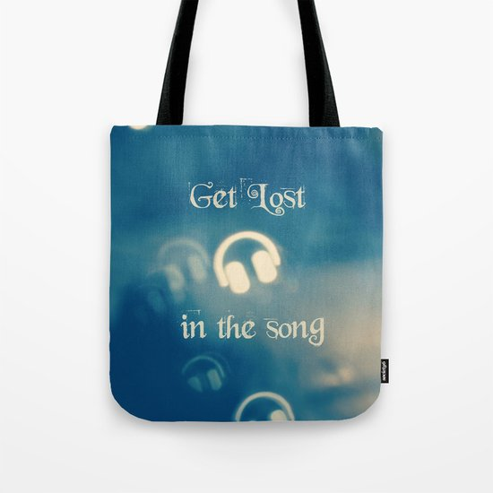 Get Lost in the Song Tote Bag