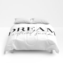 dream without fear love without limits (1 of 2) Comforters