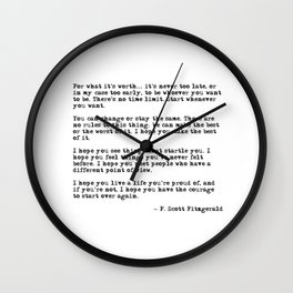 For what it's worth - F Scott Fitzgerald quote Wall Clock