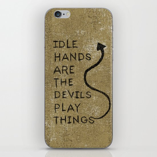 Idle Hands iPhone & iPod Skin