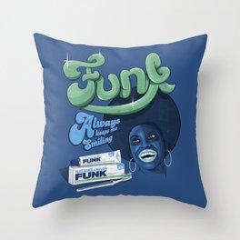 FUNK - ALWAYS KEEPS ME SMILING Throw Pillow