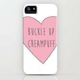 buckle up creampuff iPhone Case