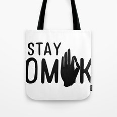 Stay OMK! Tote Bag