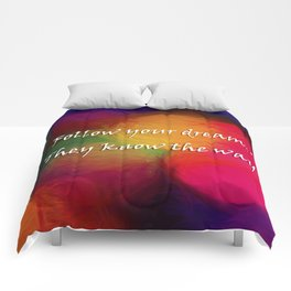 Follow Your Dreams Comforters
