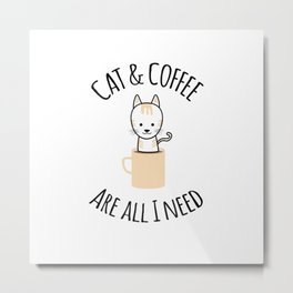 Cat And Coffee Metal Print